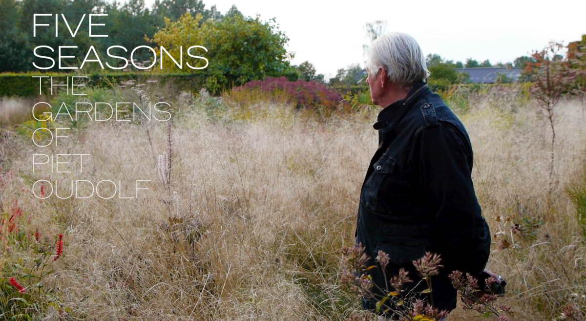 Five Seasons with Piet Oudolf
